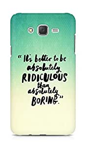 AMEZ its better to be absolutely ridiculous than boring Back Cover For Samsung Galaxy J7