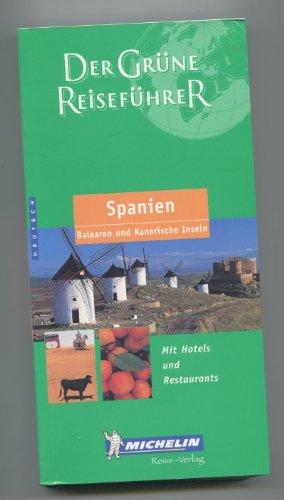 Spanien, Balearen und Kanarische Inseln. (= Der