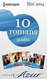 10 romans Azur inédits + 2 gratuits (nº3465 à 3474 - mai 2014) par Harlequin