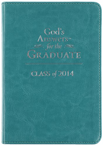 God's Answers for the Graduate: Class of 2014 - Teal: New King James Version