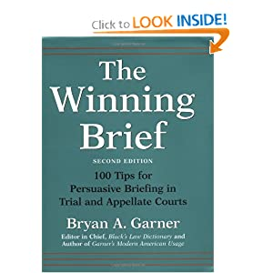 The Winning Brief: 100 Tips for Persuasive Briefing in Trial and Appellate Courts download