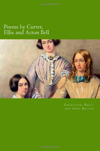 Poems by Currer, Ellis and Acton Bell