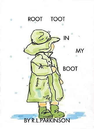 root toot in my boot kindle edition by r l parkinson