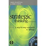 Strategic Thinking: The 9-Step Approach to Strategic Planning ~ Simon Wootton