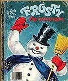 Frosty The Snow man (a little Golden book)