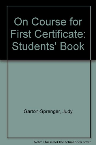 On Course for First Certificate: Students' Book (Collection on C)