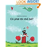 Co phai toi nho be?: Truyen Tranh cua Philipp Winterberg va Nadja Wichmann (Vietnamese Edition)