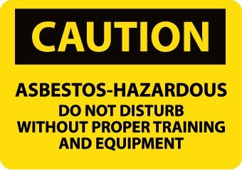 Caution, Asbestos-Hazardous ..,