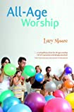All-age Worship (184101432X) by Moore, Lucy
