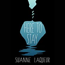 Here to Stay Audiobook by Suanne Laqueur Narrated by Vanessa DeSilvio