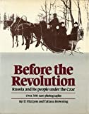 Before the Revolution: A View of Russia Under the Last Czar (0517391368) by Kyril Fitzlyon