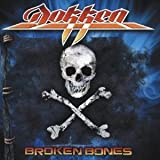 Broken Bones by Dokken (2012-05-04)