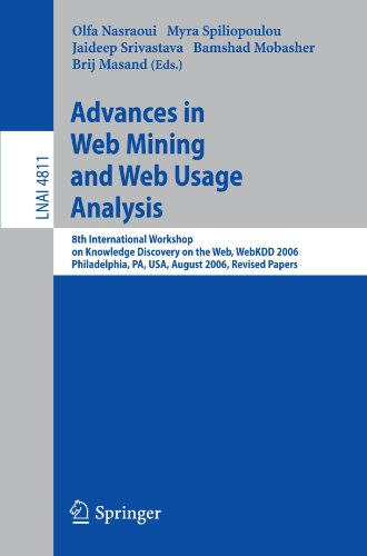 Advances in Web Mining and Web Usage Analysis: 8th International Workshop on Knowledge Discovery on the Web, WebKDD 2006