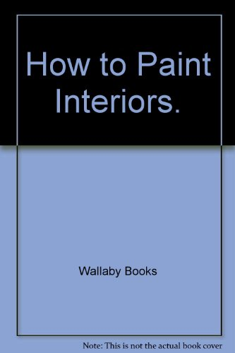 How to paint interiors (Home care guide)