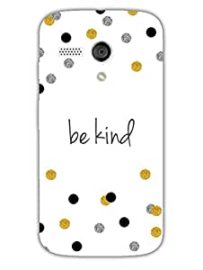 Be Kind Typography - Hard Back Case Cover for Moto G - Superior Matte Finish - HD Printed Cases and Covers