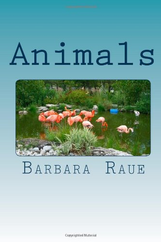 Animals: Volume 7 (The Life and Times of Barbara)