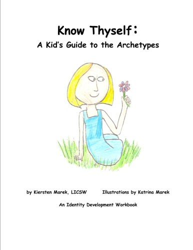 Know Thyself: A Kid's Guide to the Archetypes: Kiersten Marek: 9781105720901: Amazon.com: Books