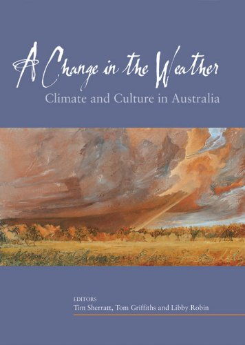 A Change in the Weather: Climate and Culture in Australia