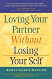 img - for Loving Your Partner Without Losing Yourself   [LOVING YOUR PARTNER W/O LOSING] [Paperback] book / textbook / text book