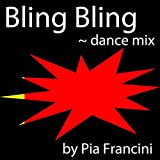 Bling Bling (Dance Mix)