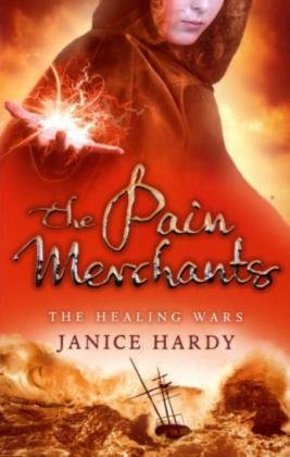 The Healing Wars (1) - The Pain Merchants: Book One