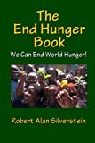 img - for The END HUNGER Book book / textbook / text book