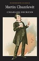 Martin Chuzzlewit (Wordsworth Classics)