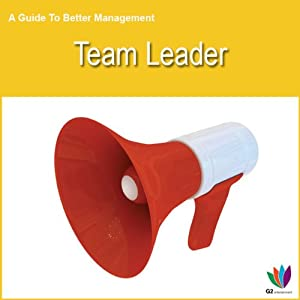 Team Leader: A Guide to Better Management | [Di Kamp]