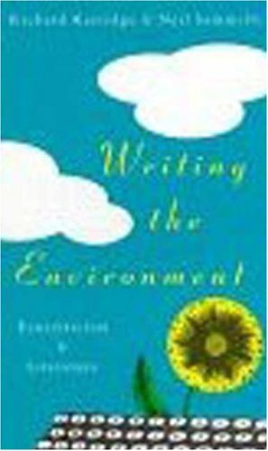 Writing the Environment: Ecocritcism and Literature
