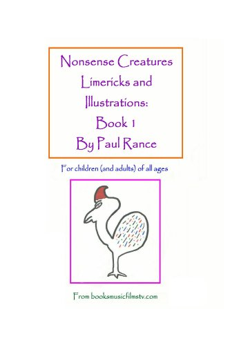 Nonsense Creatures Limericks and Illustrations: Book 1
