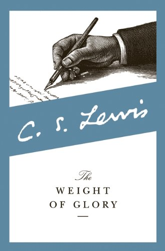 C. S. Lewis - The Weight of Glory
