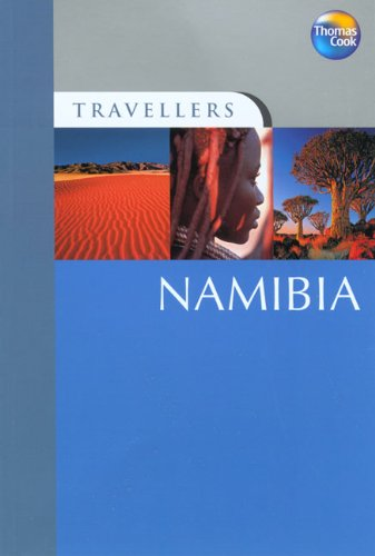 Travellers Namibia: Guides to destinations worldwide (Travellers - Thomas Cook)