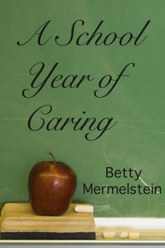 Book: A School Year of Caring by Betty Mermelstein