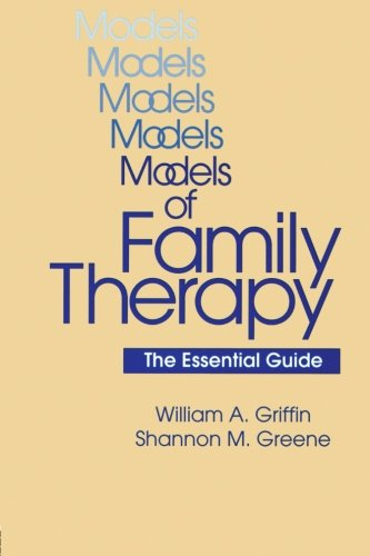 Models Of Family Therapy: The Essential Guide