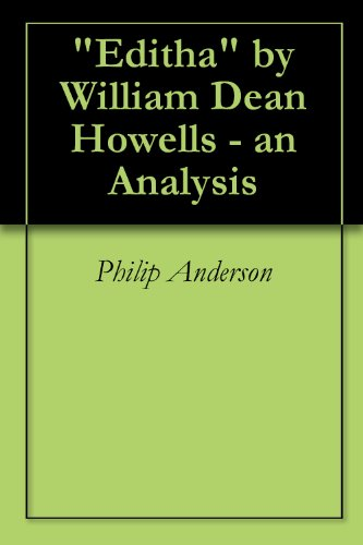 an analysis of the attitudes towards war in william dean howells editha