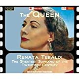 echange, troc Renata Tebaldi - La Plus Grande Soprano Du Xxe Siècle