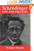 Schrödinger: Life and Thought
