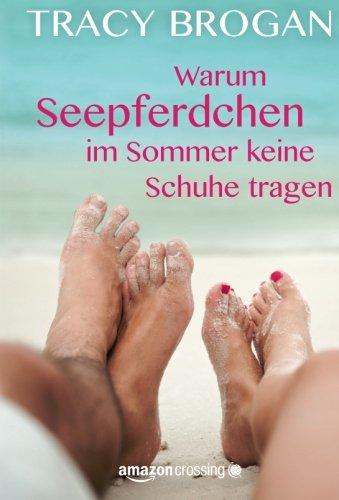 warum-seepferdchen-im-sommer-keine-schuhe-tragen-german-edition