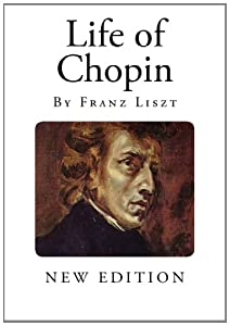 Life of Chopin (Classical Composers) by CreateSpace Independent Publishing Platform