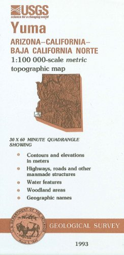 Yuma, Arizona--California--Baja California Norte : 1:100 000-scale metric topographic map : 30 x 60 minute series (topographic) (SuDoc I 19.110:32114-E 1-TM-100/993)