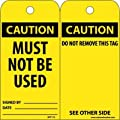 """NMC RPT175 """"CAUTION - MUST NOT BE USED"""" Accident Prevention Tag, Unrippable Vinyl, 3"""" Length, 6"""" Height, Black on Yellow (Pack of 25)"""