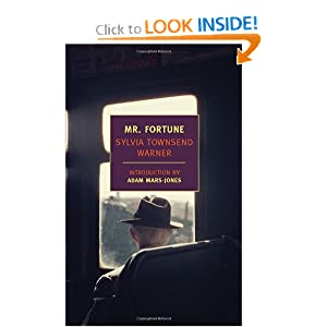 Mr. Fortune (New York Review Books Classics) Sylvia Townsend Warner and Adam Mars-Jones