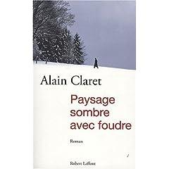 Paysage sombre avec foudre - Alain Claret