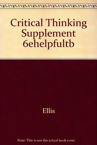 Critical Thinking Supplement 6ehelpfultb