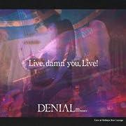 Live,damn you,live!(DVD付)