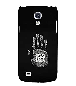 PRINTSWAG QUOTE Designer Back Cover Case for SAMSUNG GALAXY S4