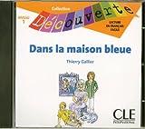 echange, troc  - CD INDIVIDUEL DANS LA MAISON BLEUE NIVEAU 1 COLLECTION DECOUVERTE Livre scolaire