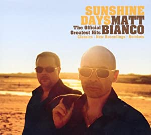 Sunshine Days - The Official Greatest Hits