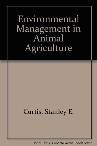 Environmental Management in Animal Agriculture