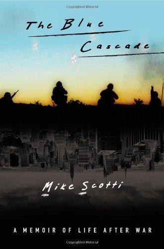 The Blue Cascade: A Memoir Of Life After War